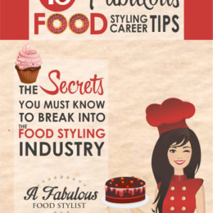 Microsoft Word - 15 Fabulous Food Styling Career Tips- updated 2
